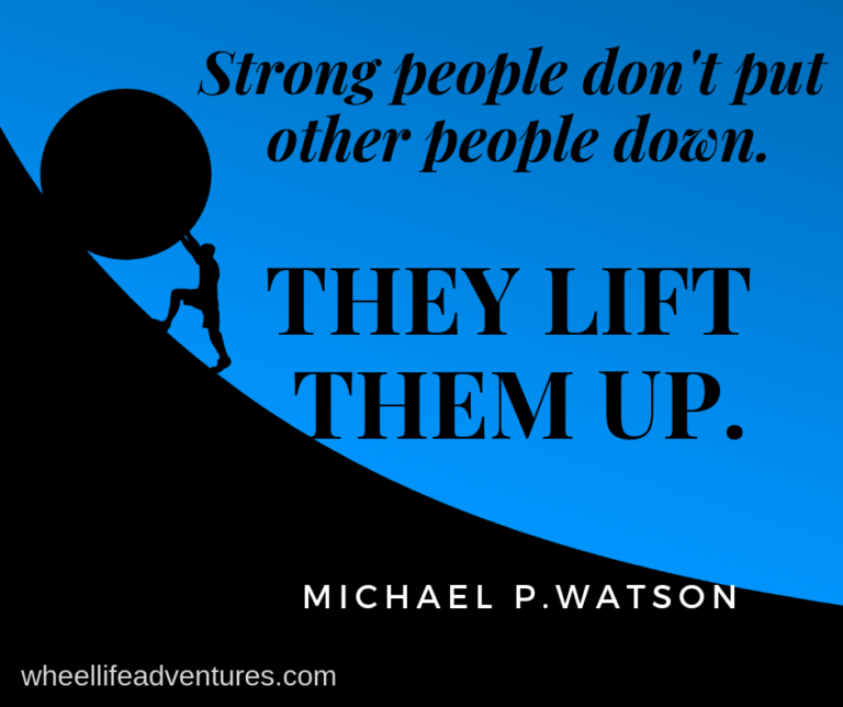 Who lifts you up? Who are you lifting?